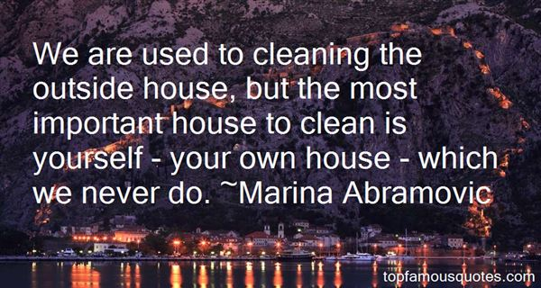 Quotes About Cleaning House