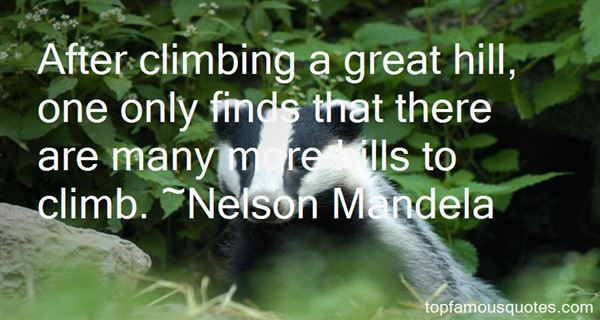 Quotes About Climbing Hills
