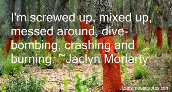 Quotes About Crashing And Burning