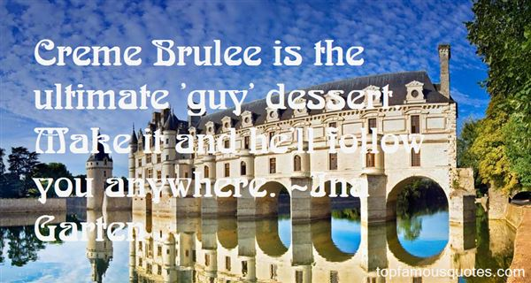 Quotes About Creme Brulee