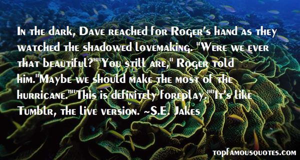 Quotes About Dave Love