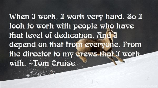 Quotes About Dedication To Work