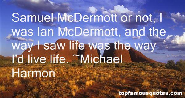 Quotes About Dermott