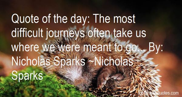 Quotes About Difficult Journeys