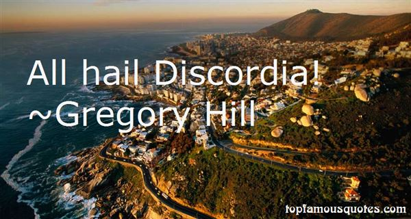Quotes About Discordia
