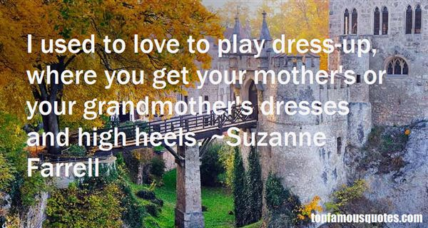 Quotes About Dresses And Heels