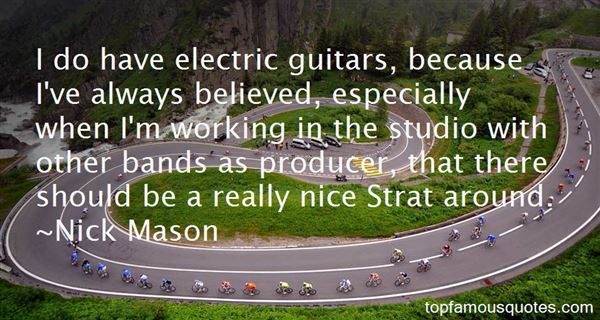 Quotes About Electric Guitars