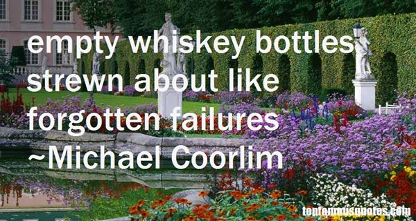 Quotes About Empty Bottles