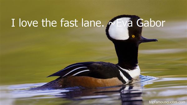 Quotes About Fast Lane