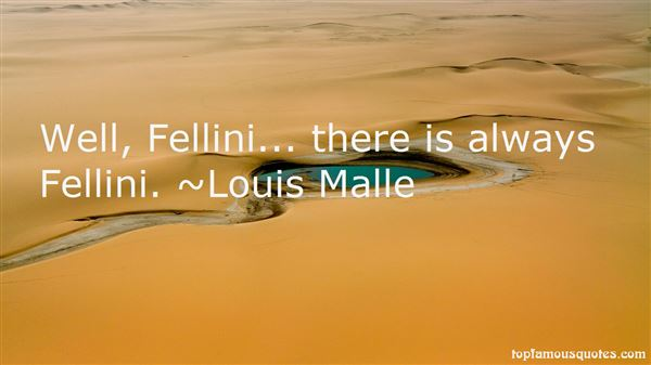 Quotes About Fellini