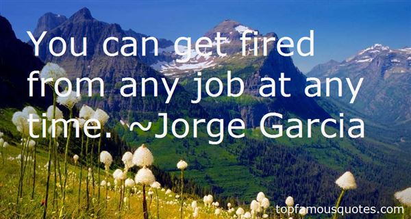 Quotes About Fired From A Job