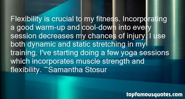 Quotes About Flexibility And Strength