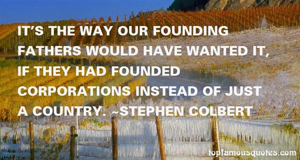 Quotes About Founding Fathers