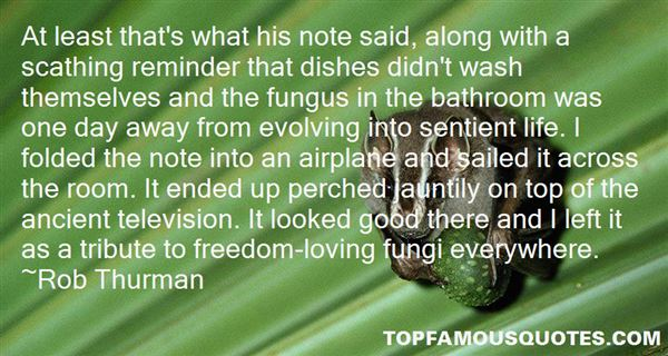fungus quotes best 39 famous quotes about fungus