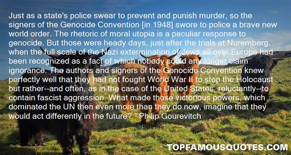 Quotes About Genocide In The Holocaust