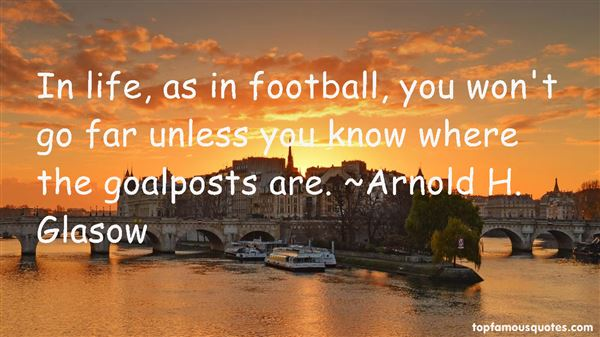 Quotes About Goalposts