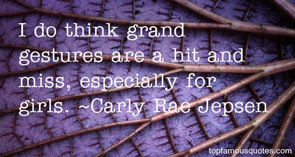 Quotes About Grand Gestures