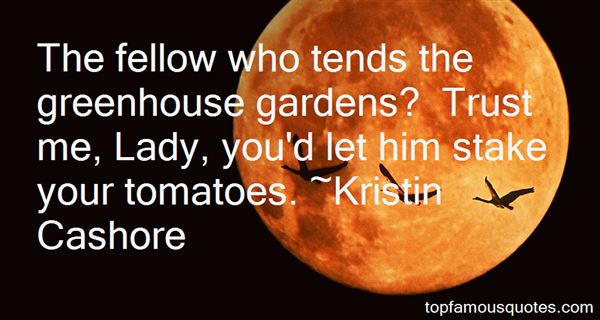 Quotes About Greenhouse