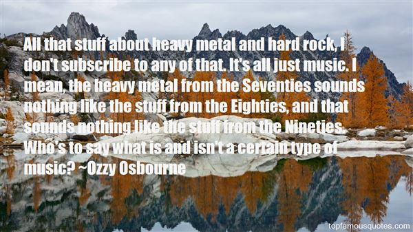 Quotes About Heavy Metal Music