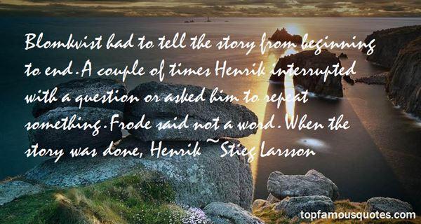 Quotes About Henrik