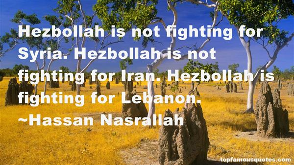 Quotes About Hezbollah