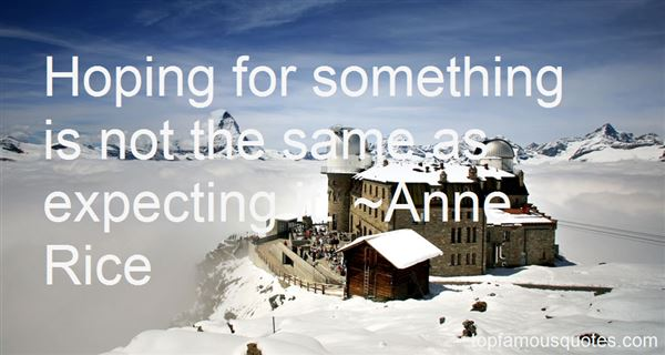 Quotes About Hoping For Something