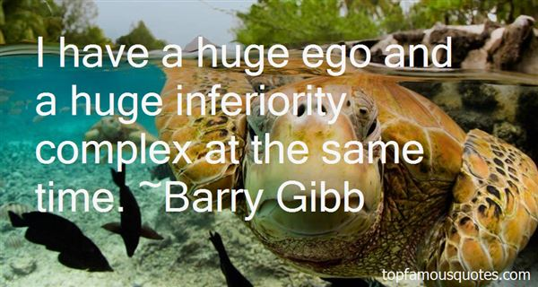 Quotes About Huge Ego