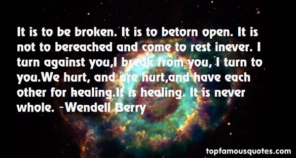 Quotes About Hurt And Healing