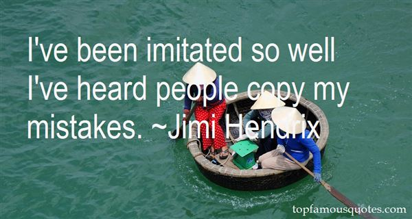 Quotes About Imitated