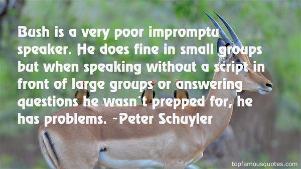 Quotes About Impromptu Speaking