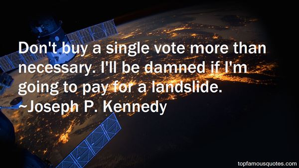 Quotes About Landslide
