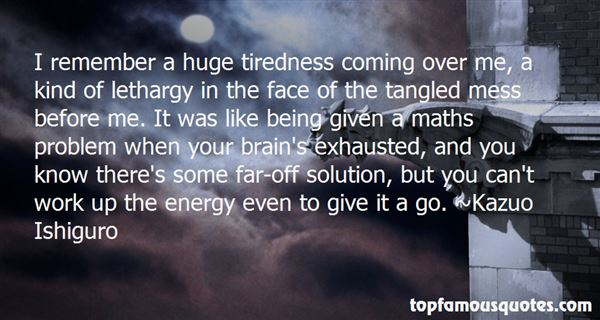 Quotes About Lethargy