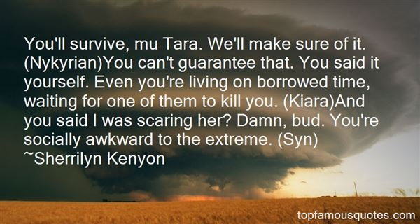 Quotes About Living On Borrowed Time
