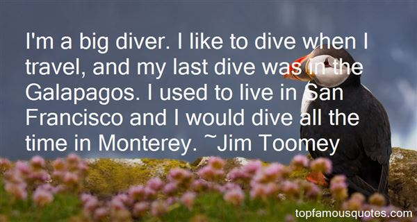 Quotes About Monterey