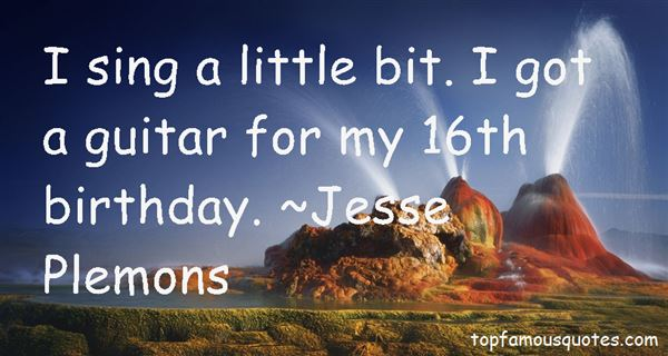 Quotes About My 16th Birthday