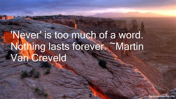 Quotes About Nothing Lasts Forever