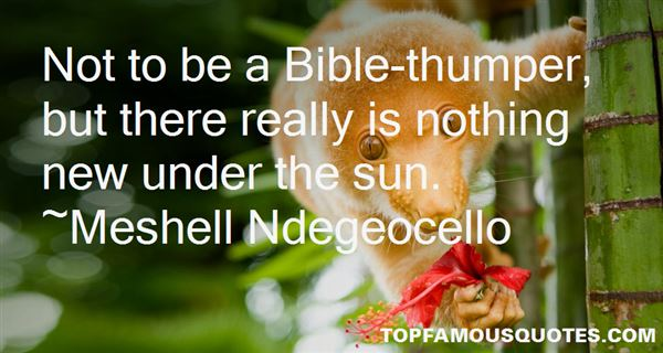 Quotes About Nothing New Under The Sun