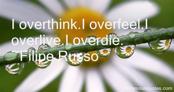 Quotes About Overlive