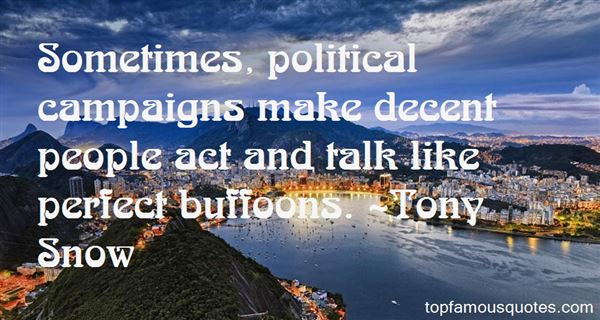 Quotes About Political Campaigns