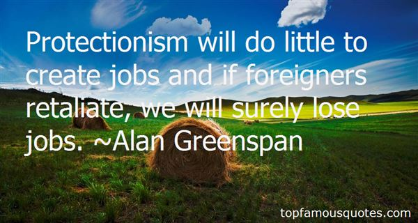 Quotes About Protectionism
