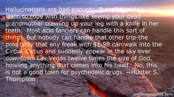 Quotes About Psychedelic Drugs