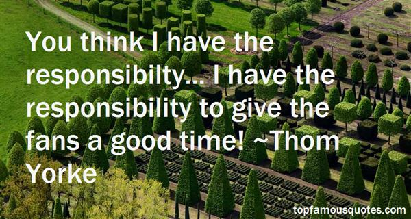 Quotes About Responsibilty
