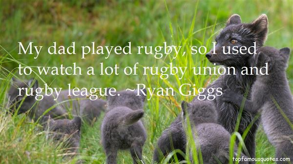 Quotes About Rugby Union