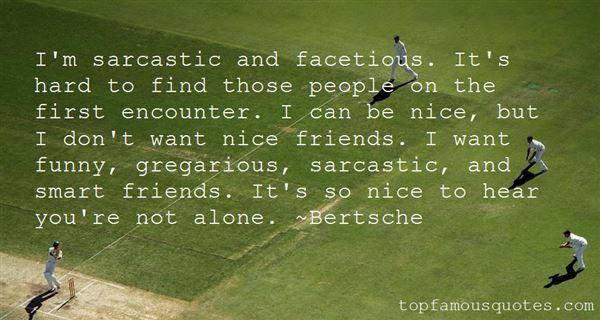 Quotes About Sarcastic Friends