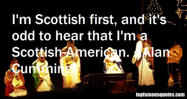 Quotes About Scottish
