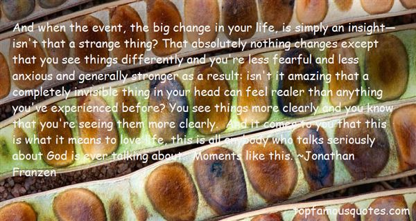 Quotes About Seeing More Clearly