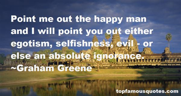 Quotes About Selfishness