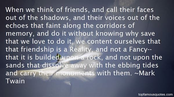 Quotes About Shadows Of Friendship