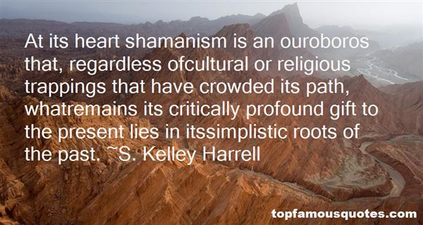 Quotes About Shamanism