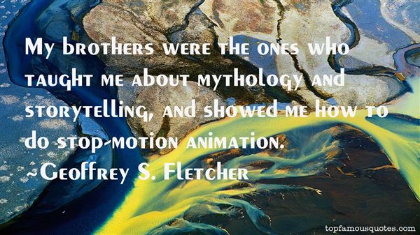 Quotes About Stop Motion Animation
